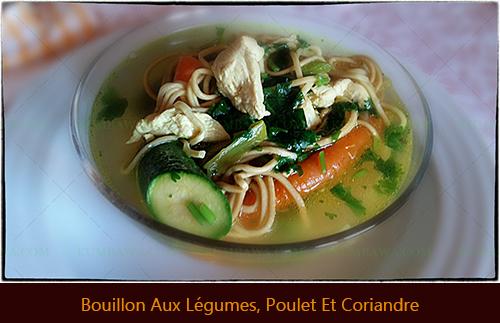 Bouillon Aux Légumes Poulet Et Coriandrethb