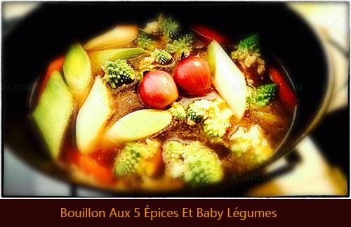 Bouillon Aux 5 Épices Et Baby Légumesthb