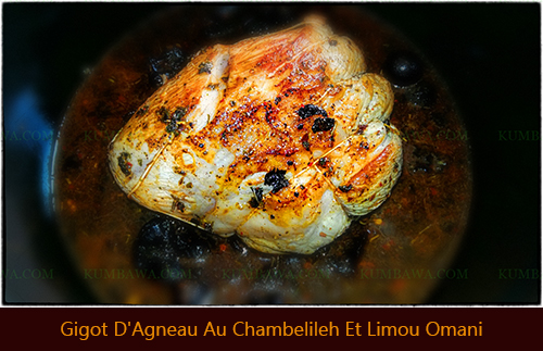 Gigot D'Agneau Au Chambelileh Et Limou Omanithb