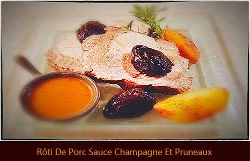 Rôti De Porc Champagne Et Pruneaux 2