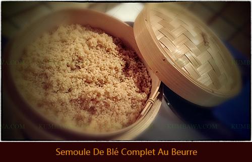 Semoule De Blé Complet Au Beurre thb