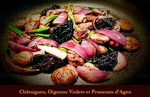 Châtaigne, Oignon Violet Et Pruneau D'Agen